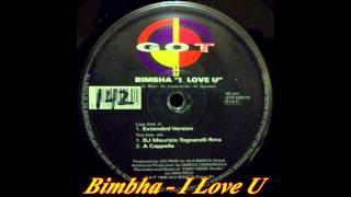 Bimbha - I Love U (DJ Maurizio Tognarelli Remix)
