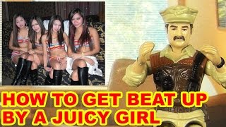 How To Get Beat Up By A Juicy Girl - Action Figure Therapy