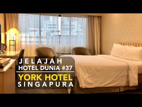 Jelajah Hotel Dunia 37 York Hotel Singapura