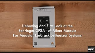 Behringer CP3A-M Mixer Module Unboxing and First Look