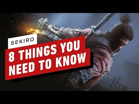 Things you need to know about Sekiro: Shadows Die Twice