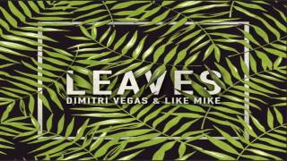 Скачать Dimitri Vegas Like Mike Leaves