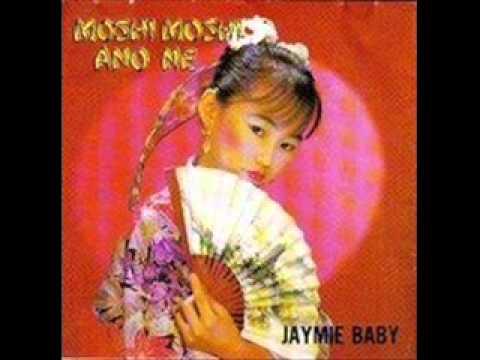 Jaymie Baby - Moshi moshi ano ne