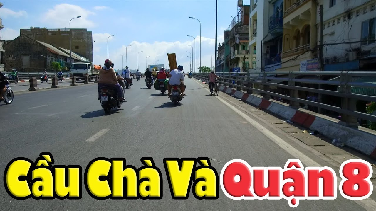 Chợ Kim Biên cầu Chà Và bến Bình Đông chùa Lâm Quang Q8 Sài Gòn nay có khác xưa