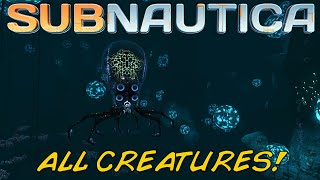 [UPDATED] ALL CREATURES IN SUBNAUTICA! | (Including Experimental Creatures) [OUTDATED]