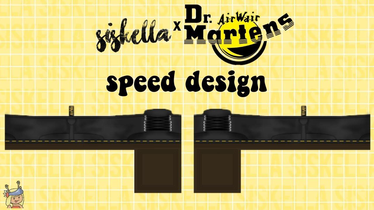 Roblox Doc Martens Speed Design Siskella Youtube