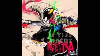 La Vida Boheme - Nuestra (Full Album, 2010) thumbnail