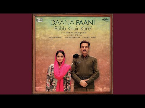 "Rabb Khair Kare (From ""Daana Paani"" Soundtrack)"