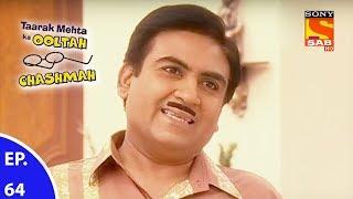 Taarak Mehta Ka Ooltah Chashmah - तारक मेहता का उल्टा चशमाह - Episode 64