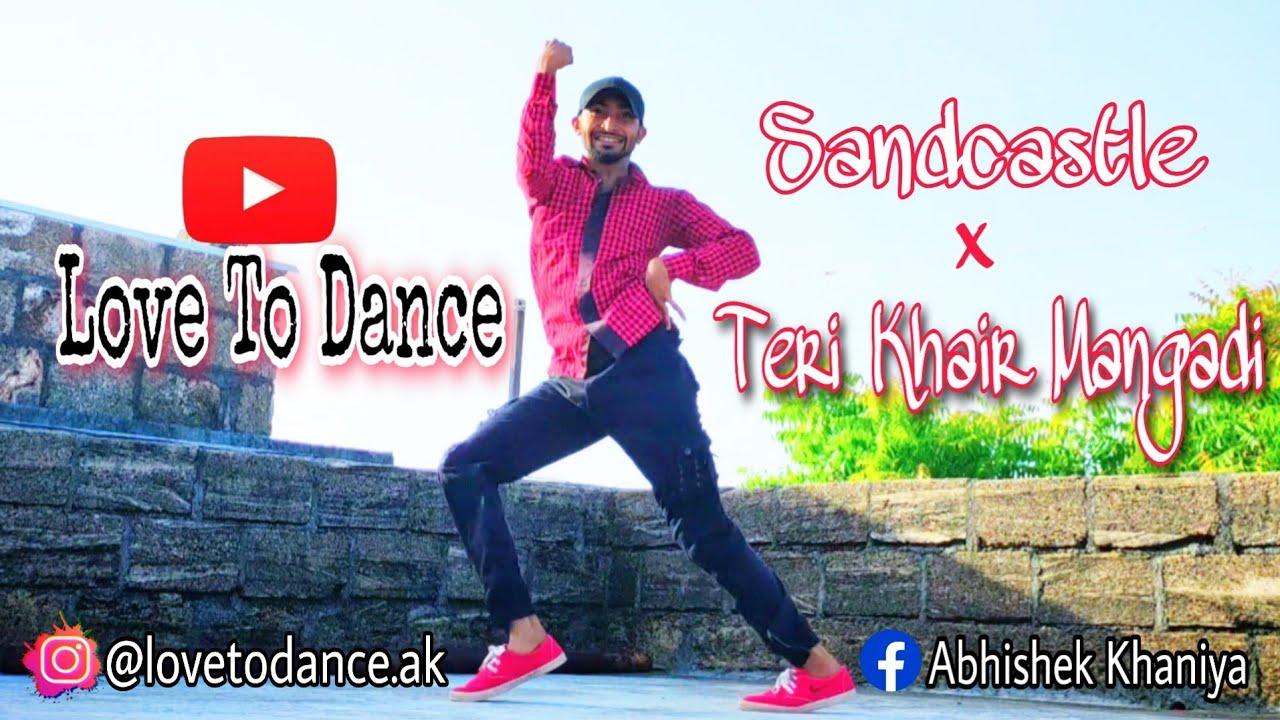 Sandcastles | Teri khair Mangadi | Love to dance | Beyonce |Vidya vox|Devendra pal singh|Dance cover