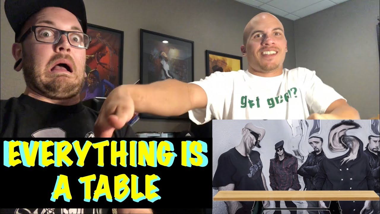 Chop Suey But Everything Is A Table Reaction  Youtube