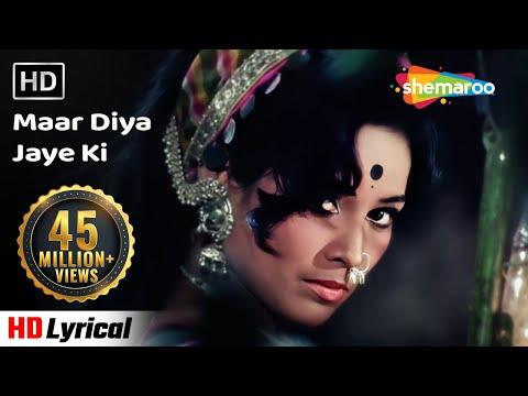 Maar Diya Jaye Ki Chhod (HD) - Karaoke Song - Mera Gaon Mera Desh - Dharmendra - Asha Parekh