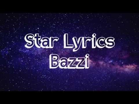 Star - Bazzi (Lyrics)