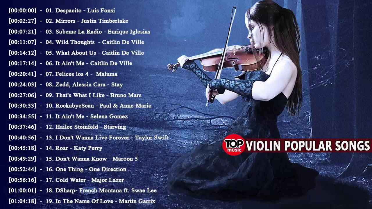 Download Most Popular Violin Covers of Popular Songs 2018    Best Instrumental Violin Covers 2018
