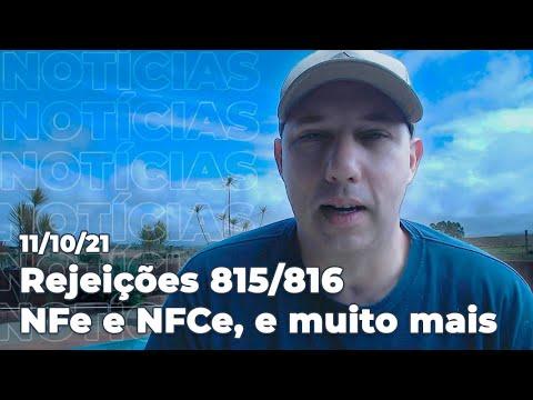 Rejeições 815/816 da NFe e NFCe, eSocial, SINIEF, eventos, vídeos e podcasts da semana