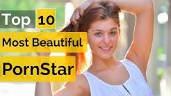 Top 10 Worlds Most Beautiful PornStar ! #Revealed_Everything Top 10