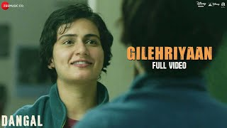 Gilehriyaan - Full Video | Dangal | Aamir Khan | Pritam | Amitabh Bhattacharya