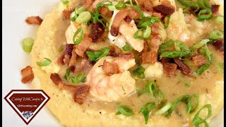 Shrimp and Cheese Grits Recipe- Good Ol' Southern Comfort Food |Cooking With Carolyn