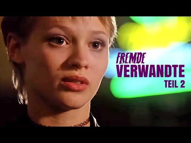 Fremde Verwandte Teil 2/ 2 (ganzer Film auf deutsch, kompletter Zweiteiler auf deutsch)