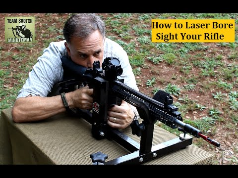 How to Laser Bore Sight a Rifle