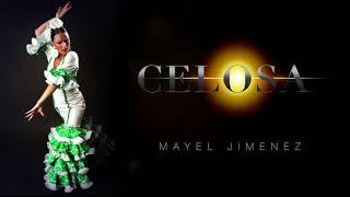 Mayel Jimenez - celosa