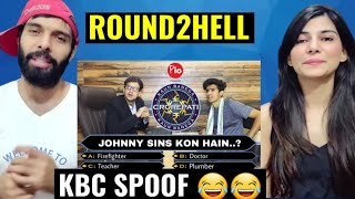 KBC SPOOF | ROUND2HELL | R2H | REACTION VIDEO
