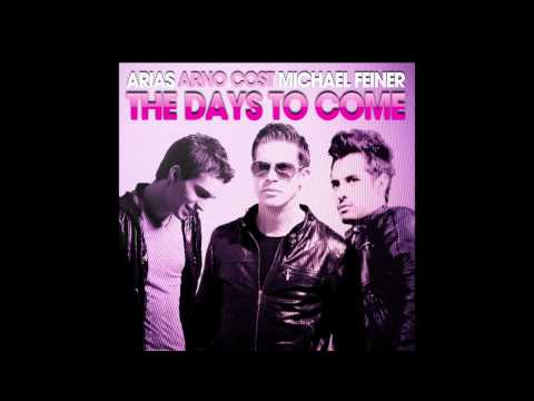 Arias & Arno Cost & Michael Feiner - The Days To Come