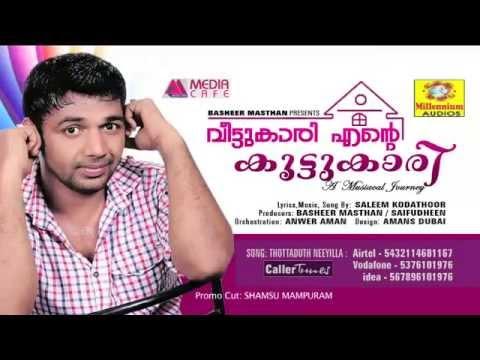 Thottaduth Neeyilla - Saleem Kodathoor Super hit Song 2015