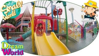เด็กจิ๋วเที่ยว Dream World ตอน13 สวนน้ำ Water Fun [N