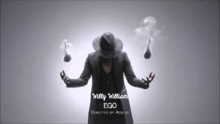 Willy Willyam Ego Club Edit