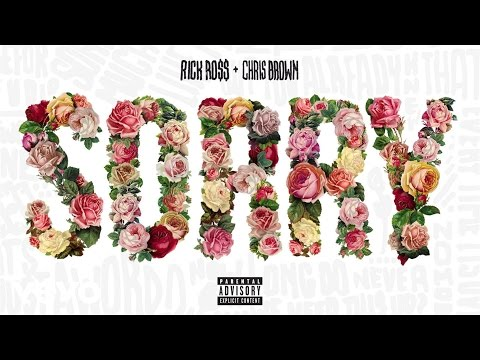 Rick Ross - Sorry ft. Chris Brown (Audio) (Explicit)