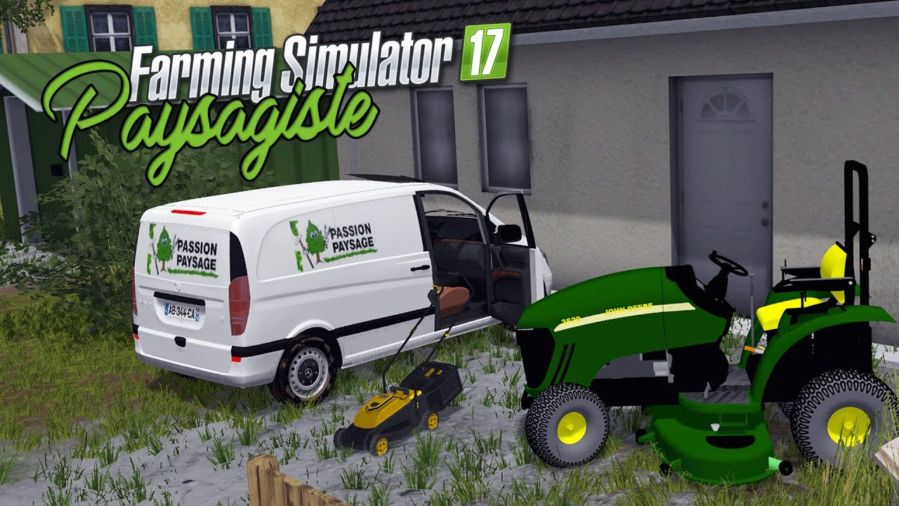 Farming simulator 17 ep1 mods paysagiste 2556 on go for Les paysagistes