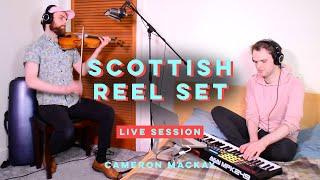 Electronic Scottish Reel Set - Cameron Mackay (Live Session)