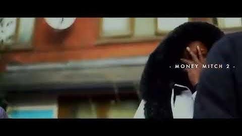 mitch  money mitch 2 music video  re uploaded