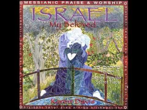 Karen Davis   Israel My Beloved   6   Arise   Lyrics