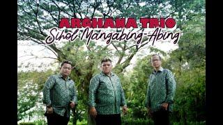 ARGHANA TRIO II SIHOL MANGABING-ABING ( Official Video Music )