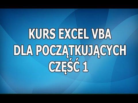 Kurs Excel VBA Część 1 : Pierwsze makro