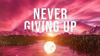 GhostDragon & Exede - Never Giving Up (Official Lyric Video)