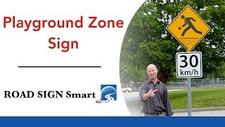 Playground Zone Sign | Passing a Road Test