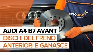 Come sostituire Kit pasticche freni AUDI A4 Avant (8ED, B7) - video gratuito online