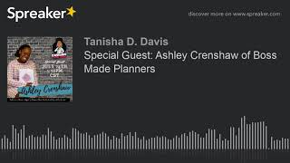 Special Guest: Ashley Crenshaw of Boss Made Planners