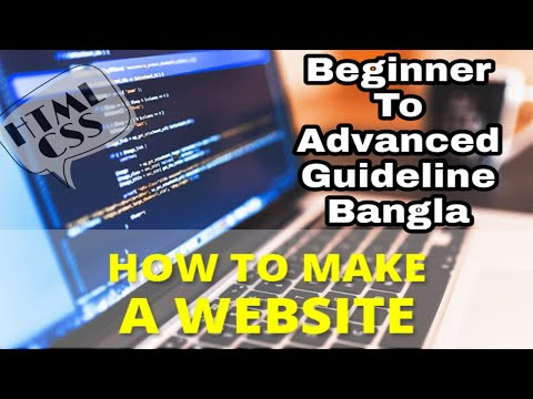 How To Make A Website Using HTML/CSS || Beginner To Advanced Guideline