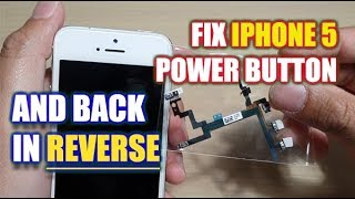 Fix iPhone 5 Power Button Flex Cable and Back in REVERSE
