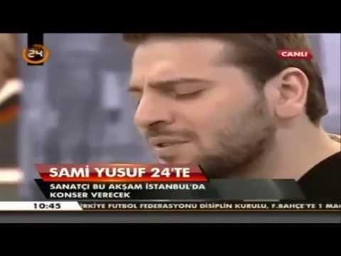 Sami Yusuf I Vakit Bir Akşam ( Dryer Land Türkçe Versiyon) Kanal 24 TV