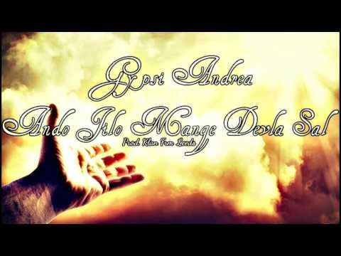 Gipsy Andrea Andro Jilo Mange Devla Sal Prod  Klan Frm Leeds Official Song