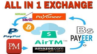 Best Exchanger 2019 | Airtm Exchanger For All Wallet And Cryptocurrency
