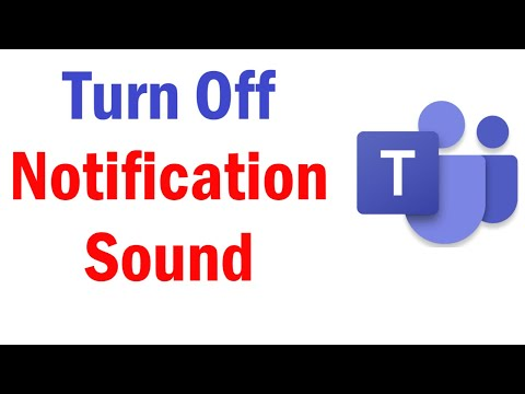 How To Turn Off Notification Sound in Microsoft Teams | Microsoft Teams Notification Sound