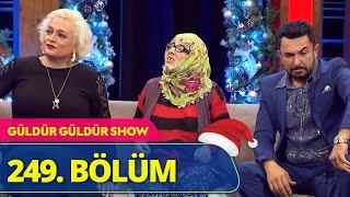 Güldür Güldür Show - 249.Bölüm (Yılbaşı Özel)