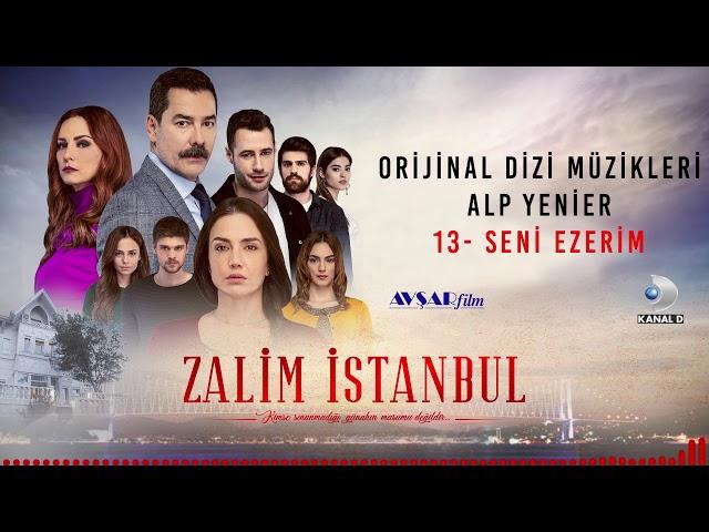 Zalim İstanbul Soundtrack - 13 Seni Ezerim (Alp Yenier)