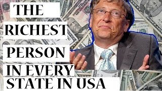 Richest Person in Every State in US